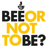 BEE OR NOT TO BE